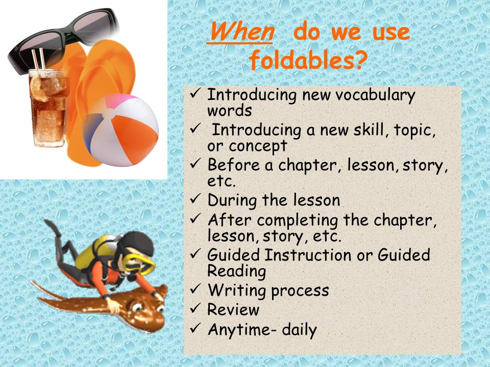 When do we use foldables