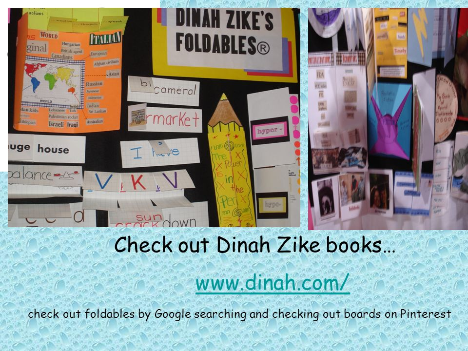 Check out Dinah Zike books…