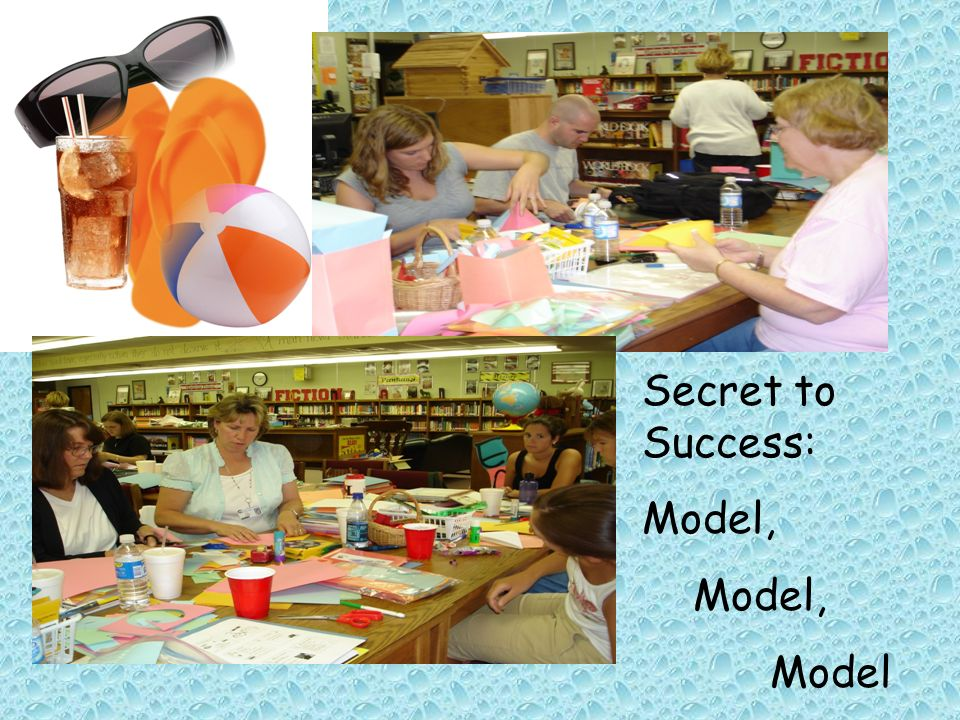 Secret to Success: Model, Model