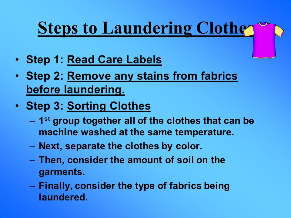 Steps to Laundering Clothes