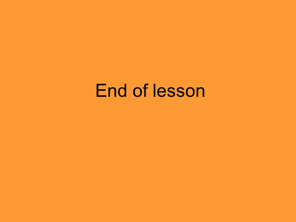 End of lesson