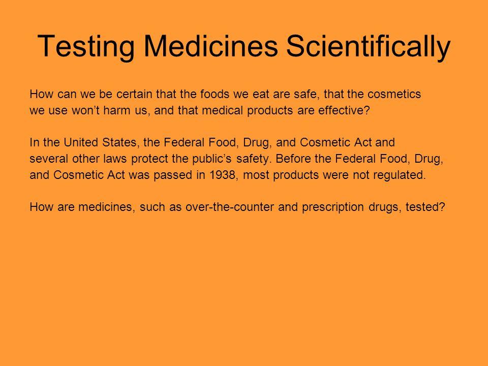 Testing Medicines Scientifically