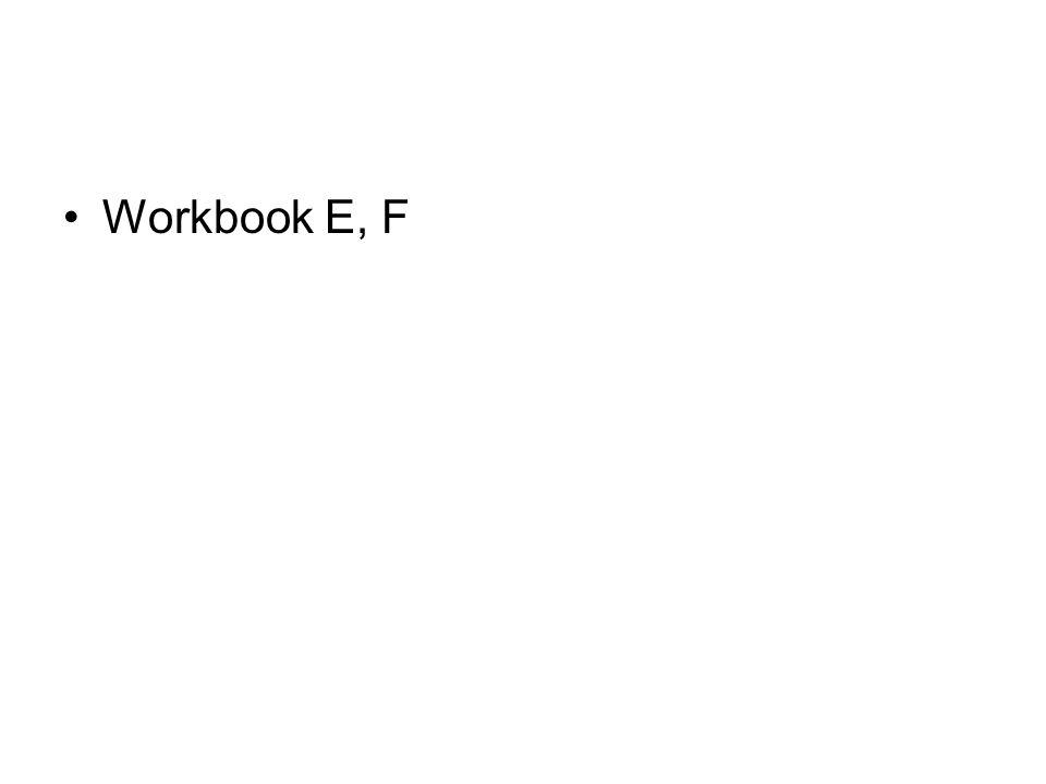 Workbook E, F