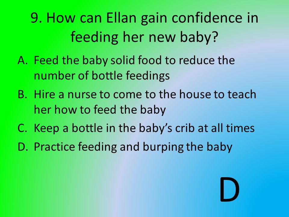 9. How can Ellan gain confidence in feeding her new baby