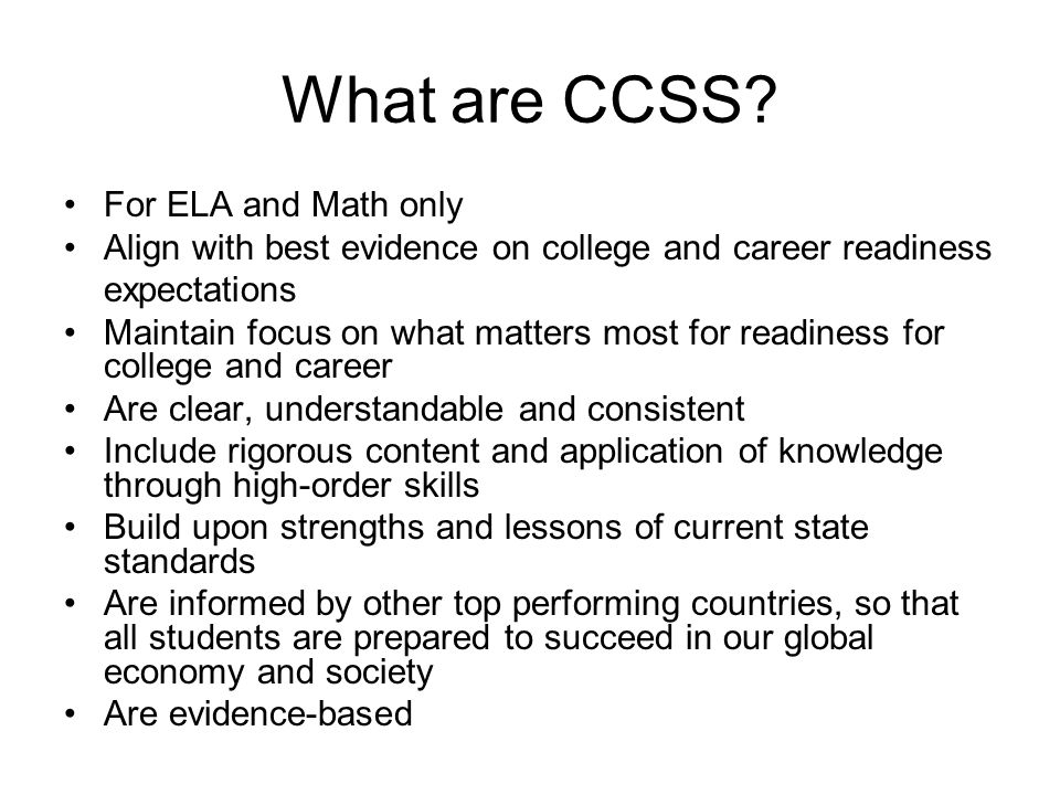 What are CCSS For ELA and Math only