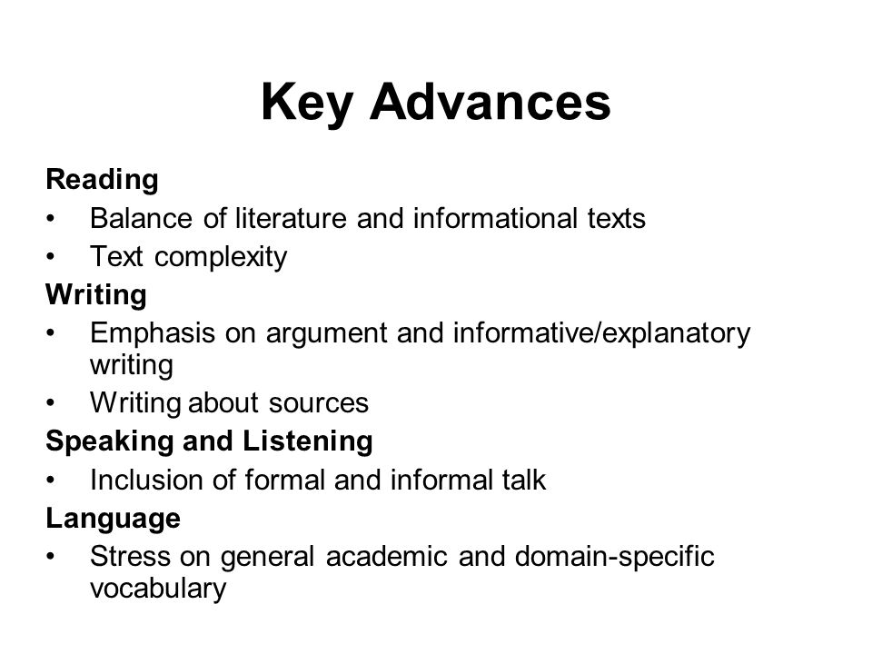 Key Advances Reading Balance of literature and informational texts