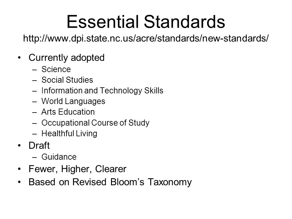 Essential Standards http://www. dpi. state. nc