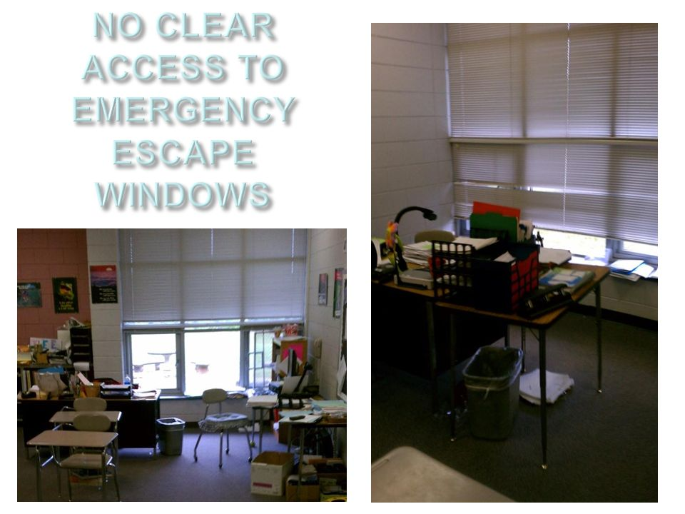NO CLEAR ACCESS TO EMERGENCY ESCAPE WINDOWS