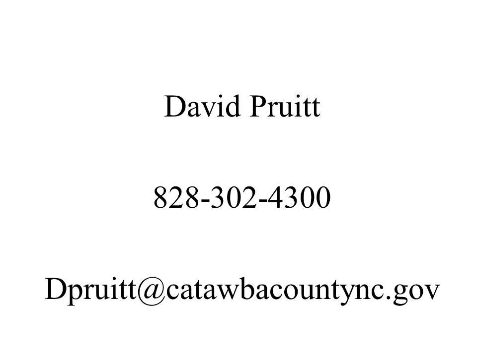 David Pruitt 828-302-4300 Dpruitt@catawbacountync.gov