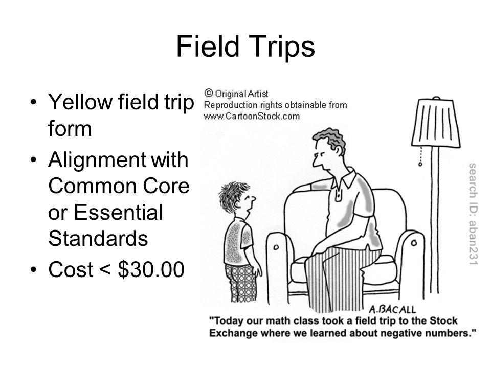 Field Trips Yellow field trip form