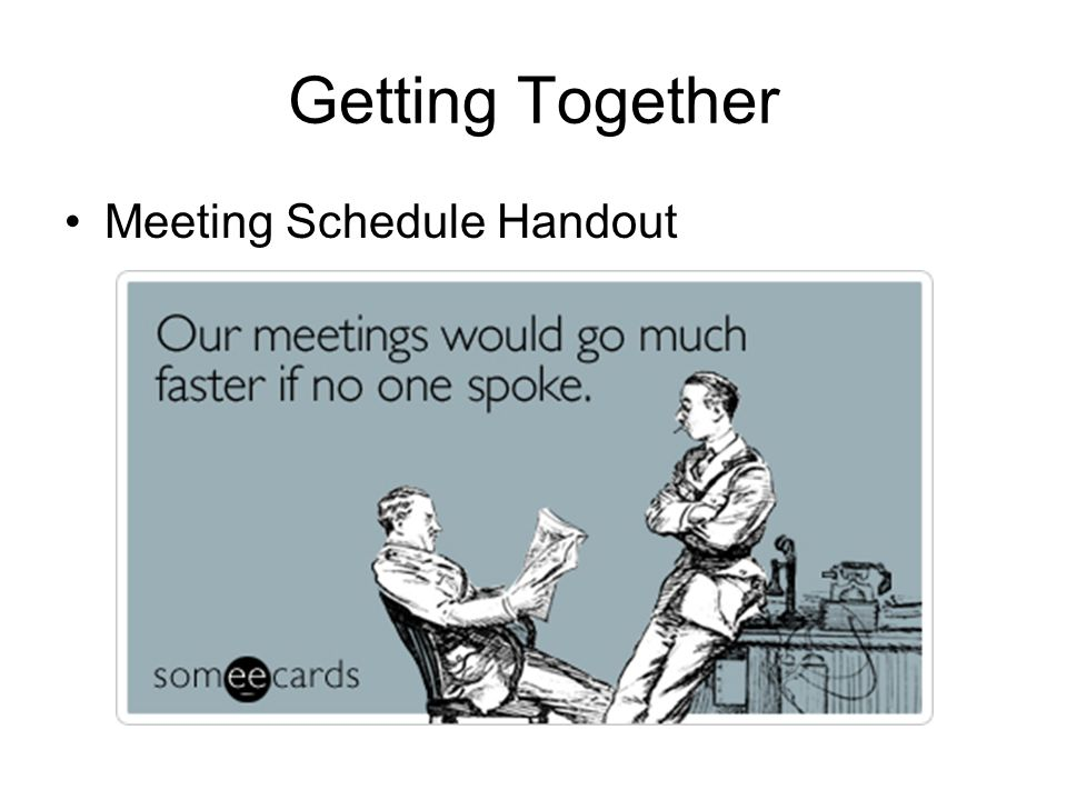 Getting Together Meeting Schedule Handout