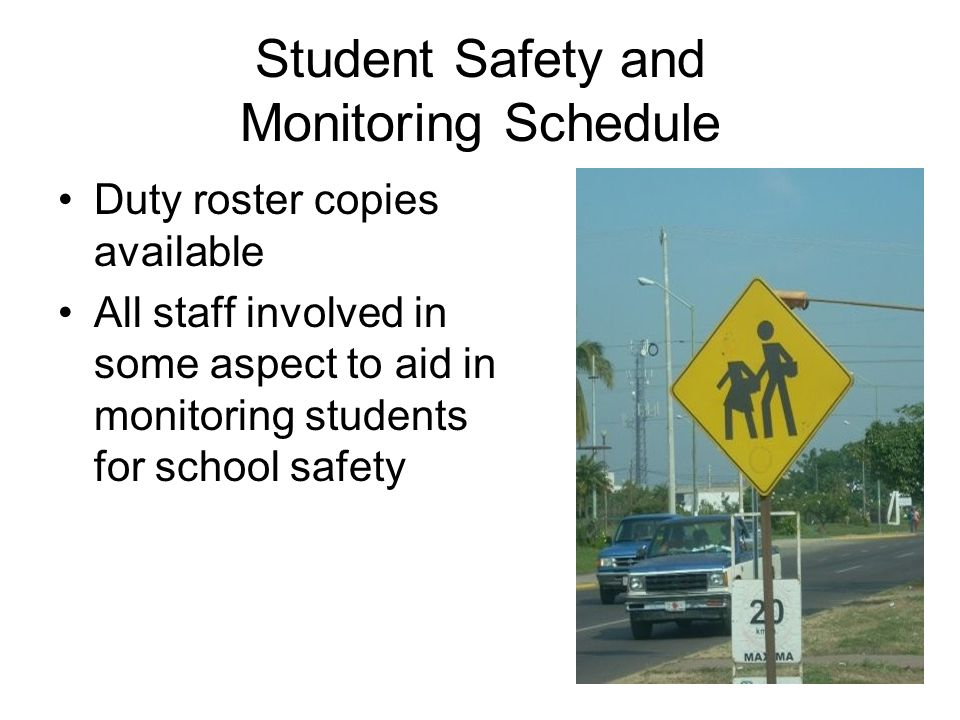 Student Safety and Monitoring Schedule
