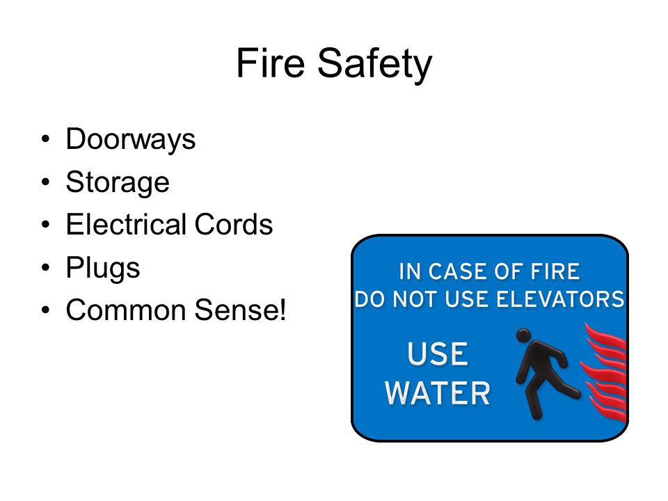 Fire Safety Doorways Storage Electrical Cords Plugs Common Sense!