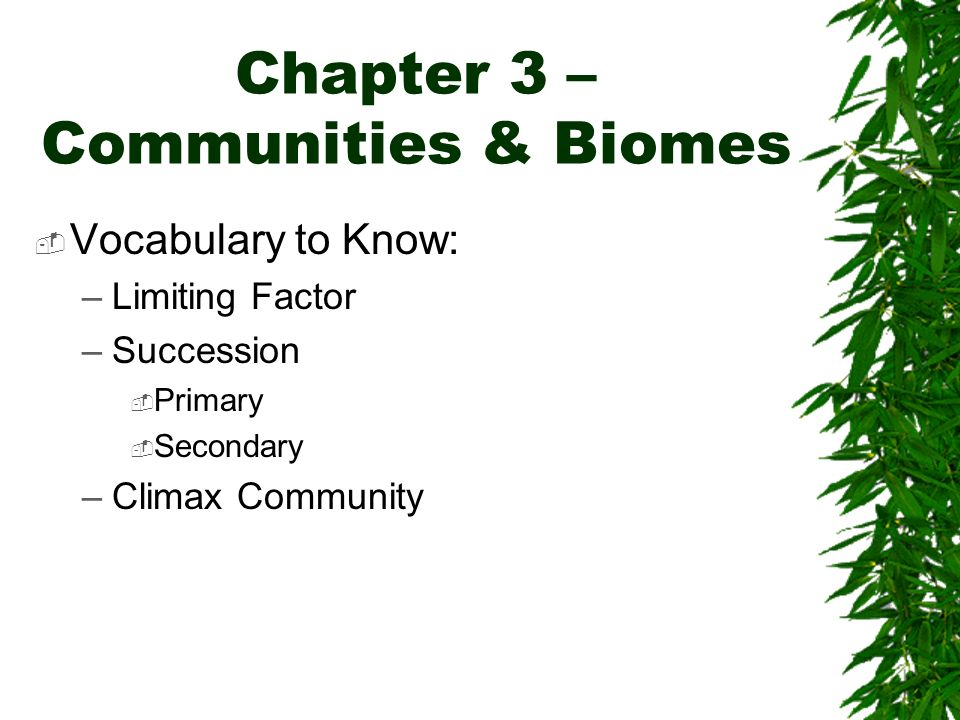 Chapter 3 – Communities & Biomes