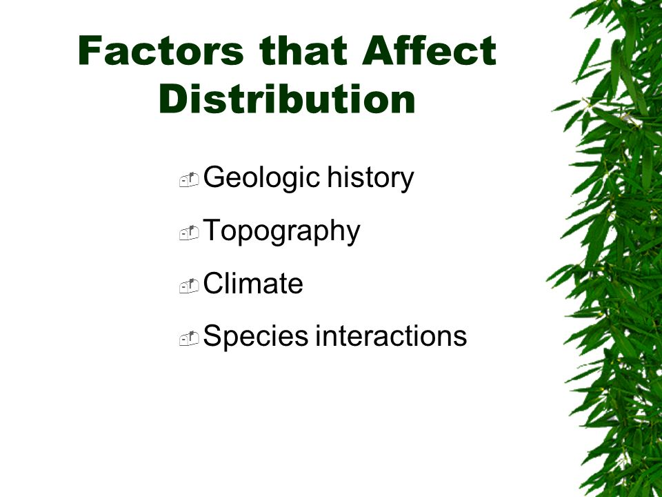 Factors that Affect Distribution