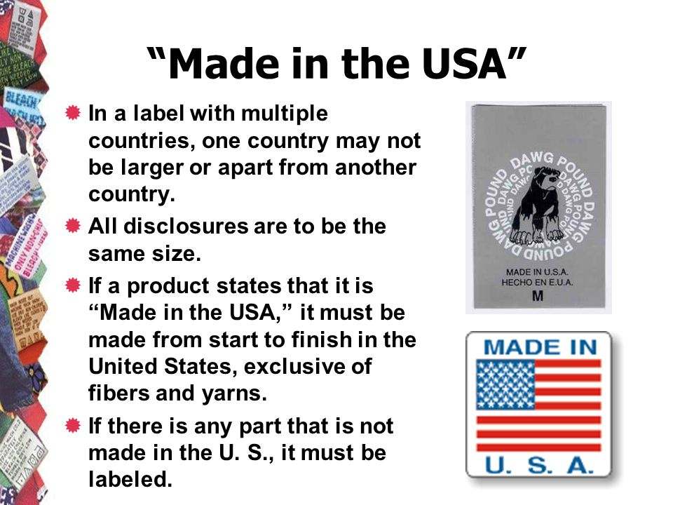 Made in the USA In a label with multiple countries, one country may not be larger or apart from another country.