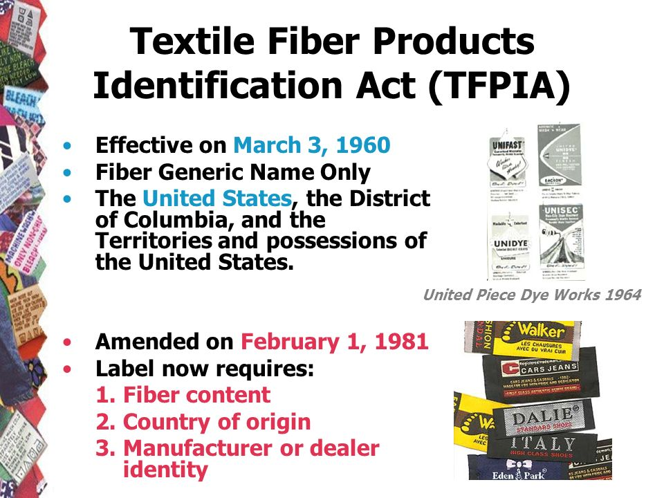 Textile Fiber Products Identification Act (TFPIA)