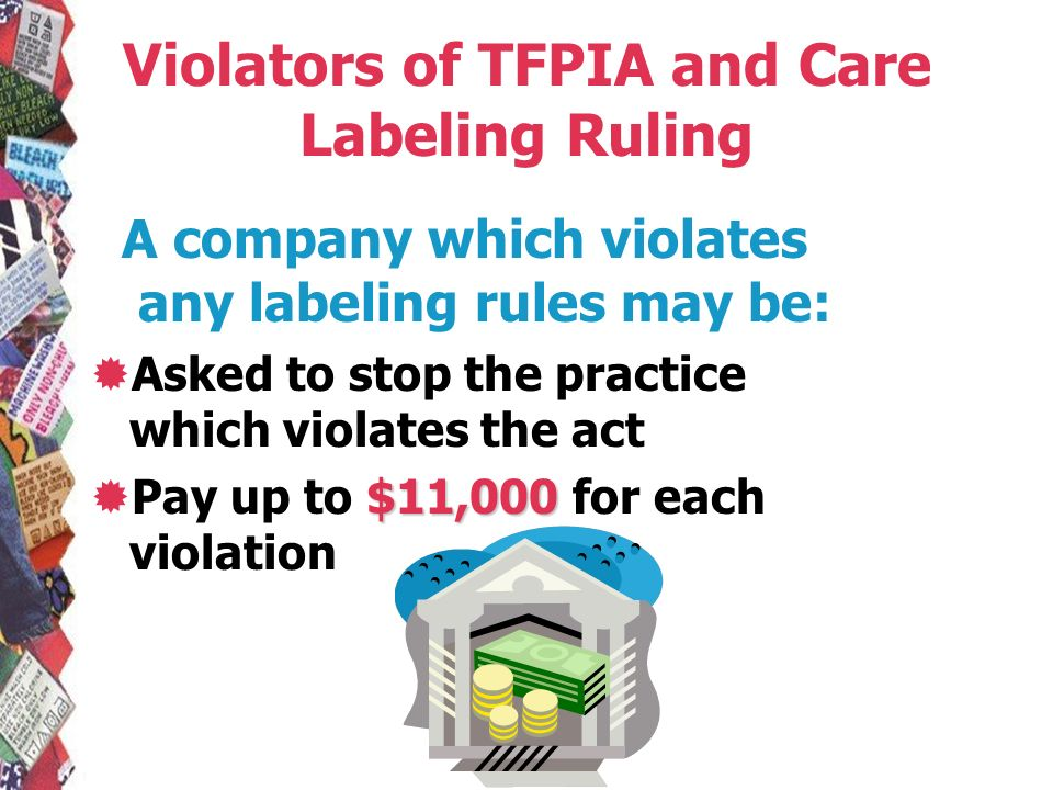 Violators of TFPIA and Care Labeling Ruling