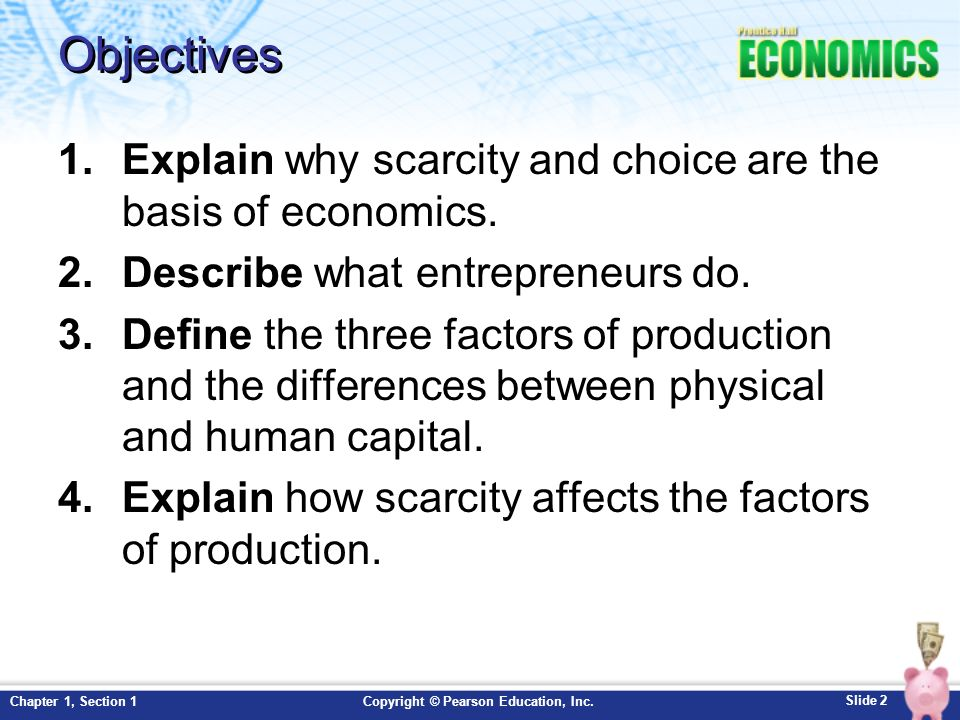 identify the factors of production economic Identifying factors of production  this is the factor of production that pulls everything together because, on their own, economic resources can't exist without being turned into something.