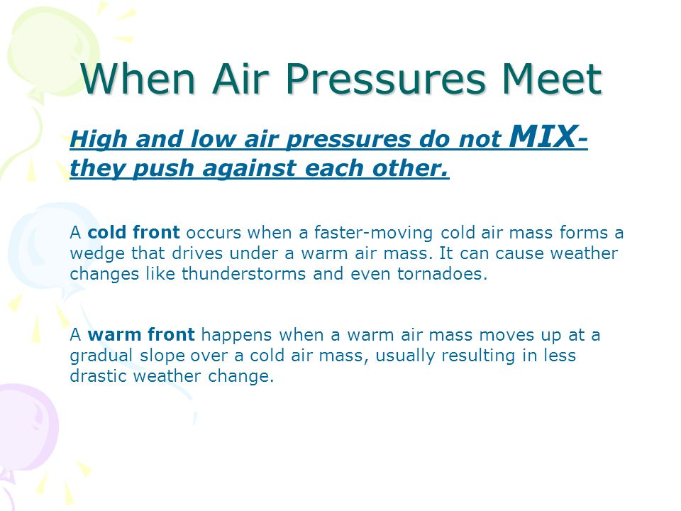 When Air Pressures Meet