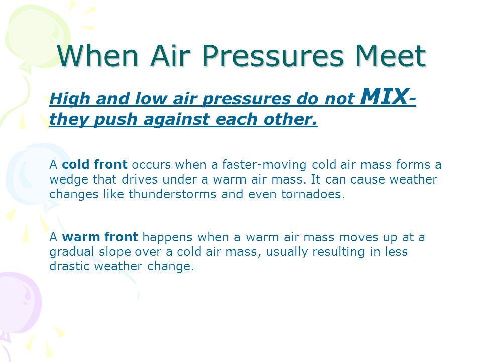 When Air Pressures Meet