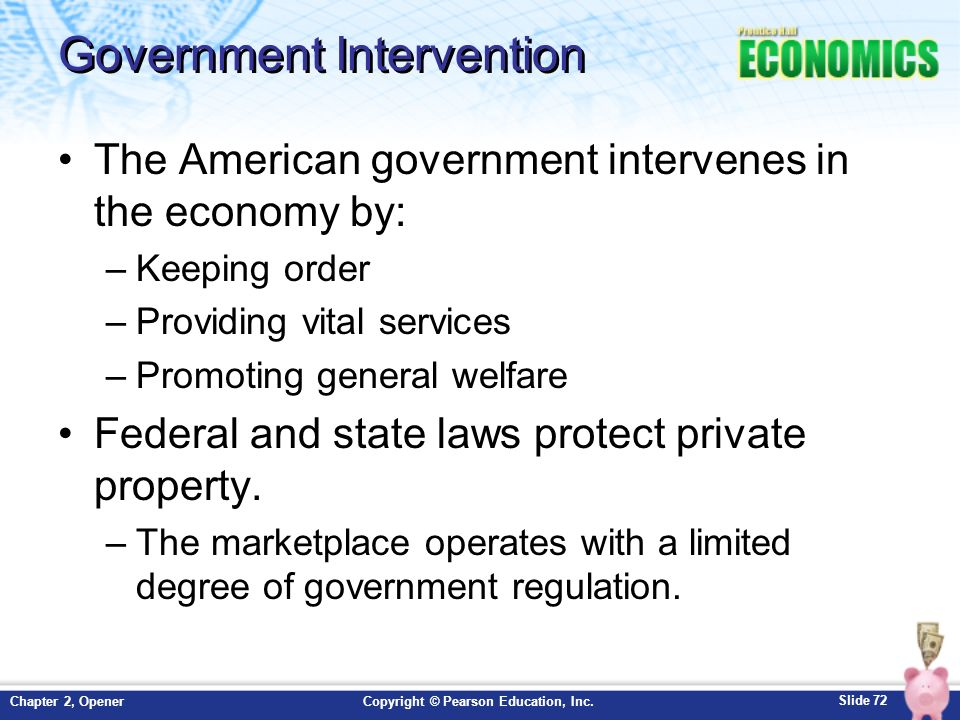 government intervention in marketplace Government intervention in markets 1 government intervention in the marketlaissez faire economicsin a free market system, governments take the viewthat markets are best suited to allocating scarceresources and allow the market forces of supply anddemand to set pricesthe role of the government is to protect propertyrights, uphold the rule of.