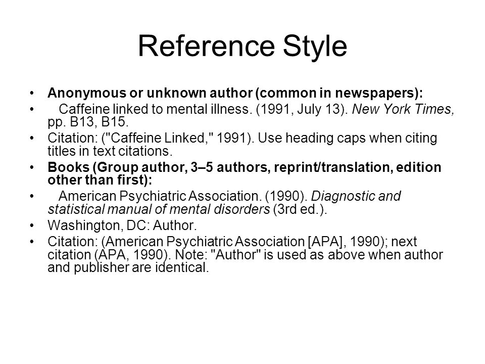 Reference Style Anonymous or unknown author (common in newspapers):