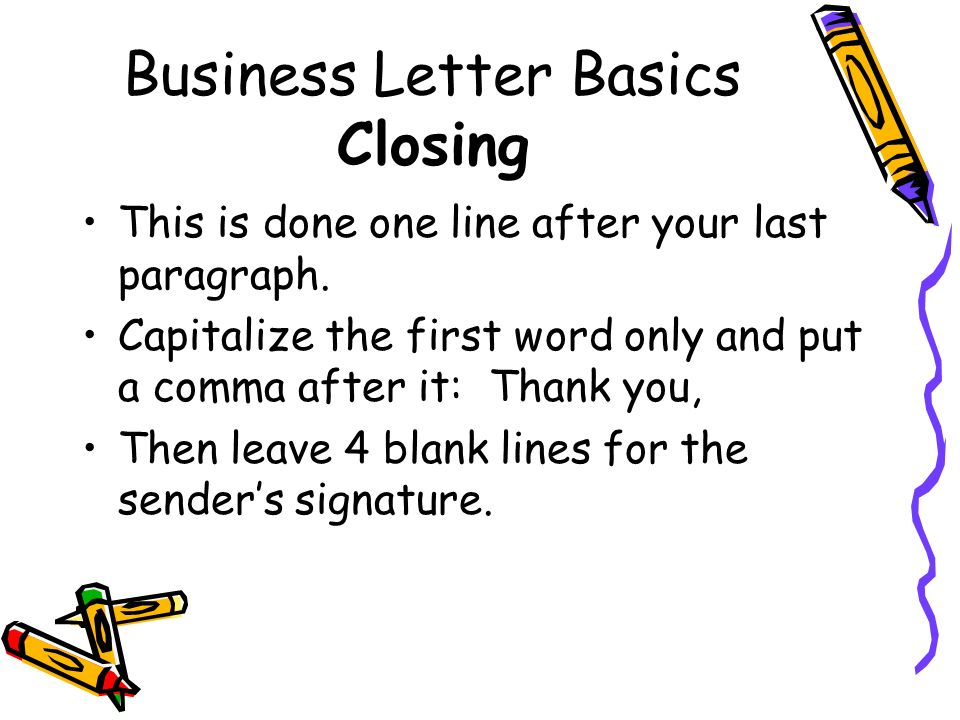 Business Letter Basics Closing