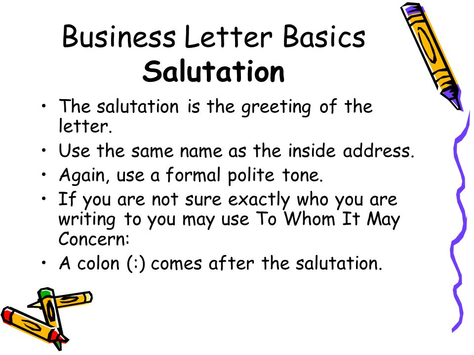 Business Letter Basics Salutation