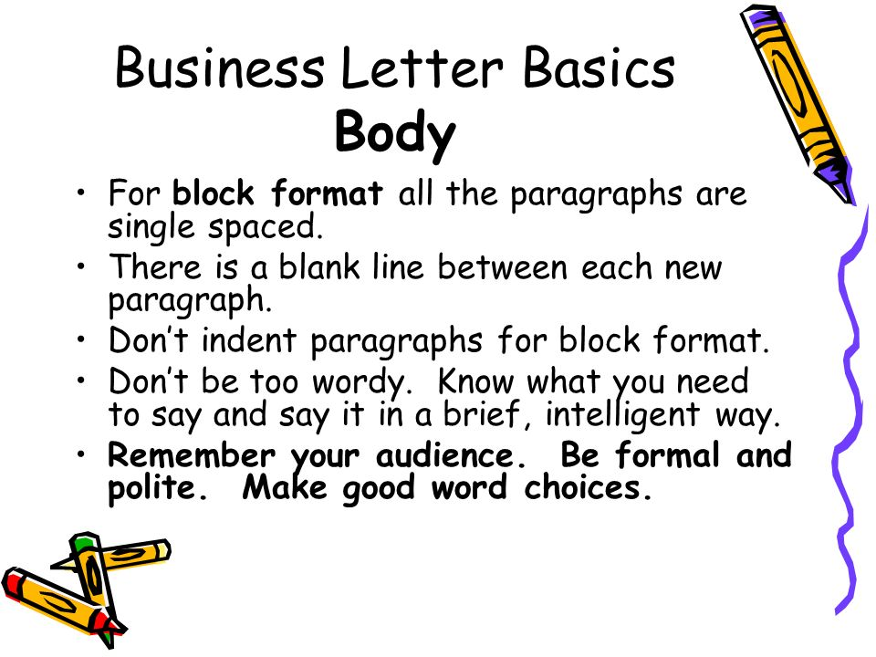 Business Letter Basics Body