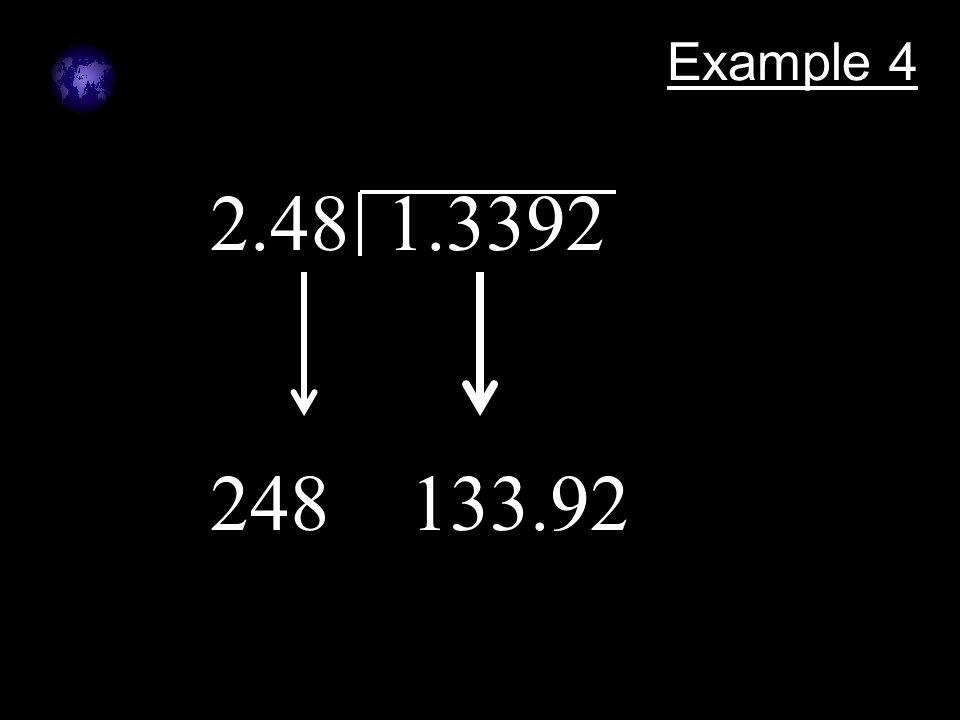 Example 4 2.48 1.3392 248 133.92