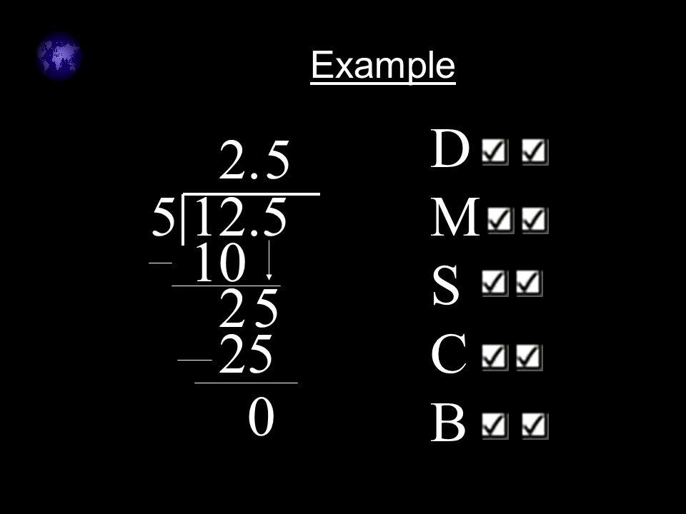 Example DMSCB 2 . 5 5 12.5 10 2 5 25