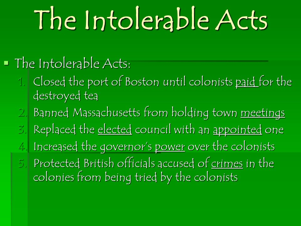 The Intolerable Acts The Intolerable Acts:
