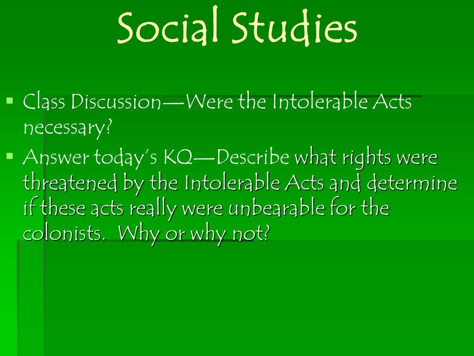 Social Studies Class Discussion—Were the Intolerable Acts necessary