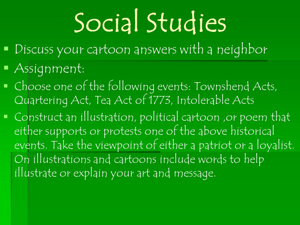 Social Studies Discuss your cartoon answers with a neighbor