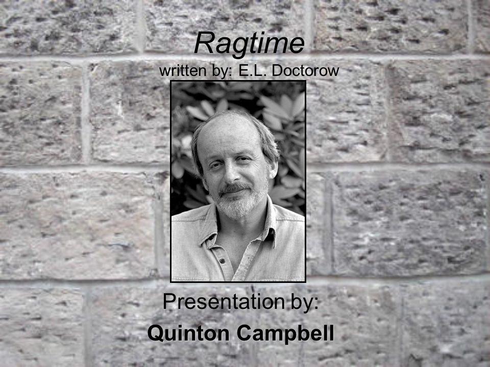 Ragtime written by: E.L. Doctorow