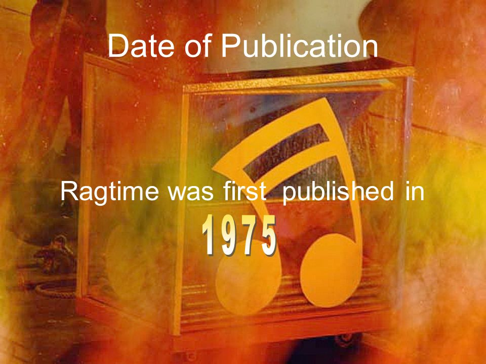 Ragtime was first published in