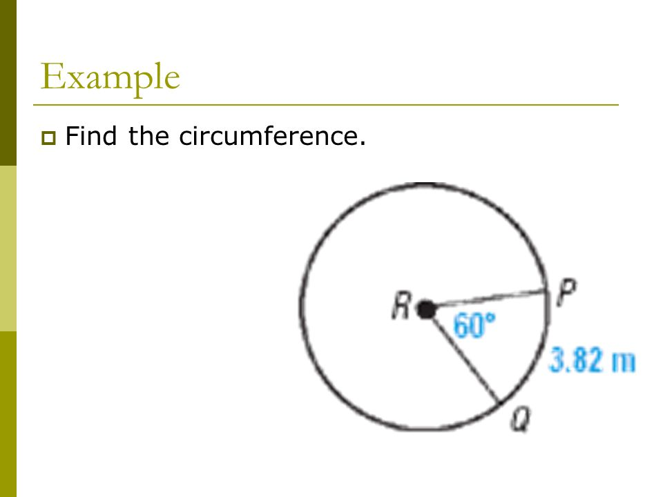Example Find the circumference.