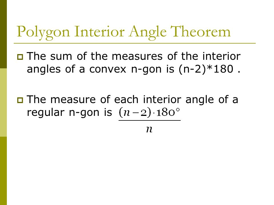 Polygon Interior Angle Theorem