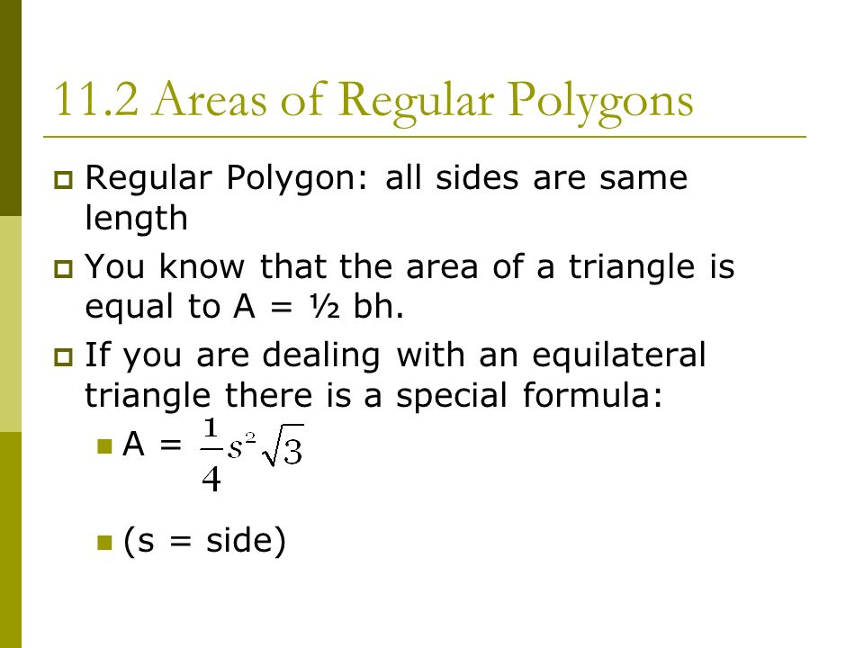 11.2 Areas of Regular Polygons