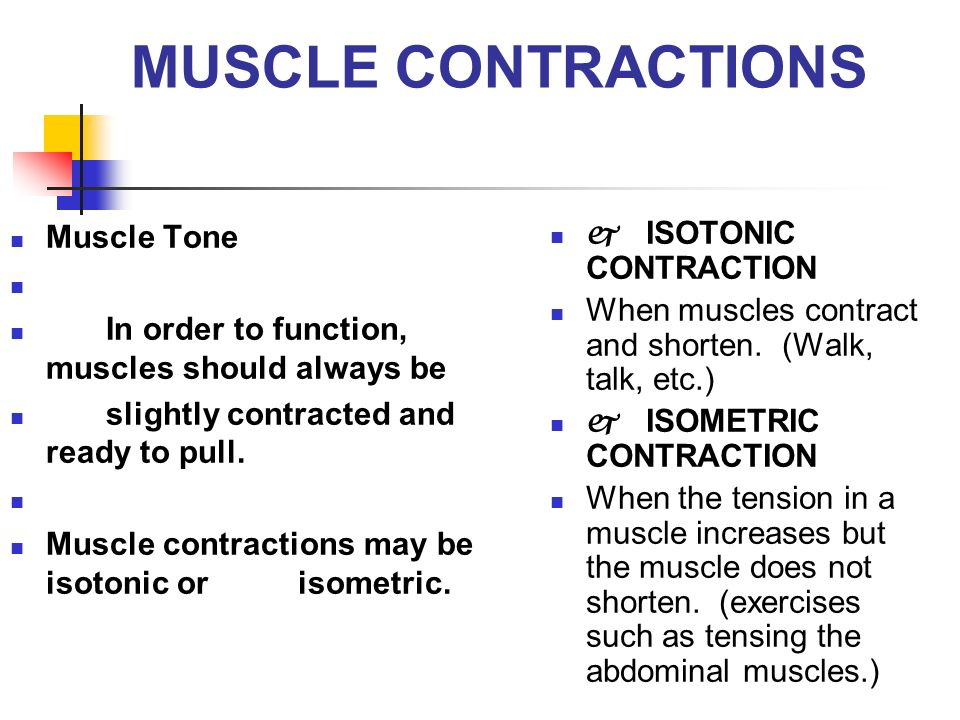 MUSCLE CONTRACTIONS Muscle Tone