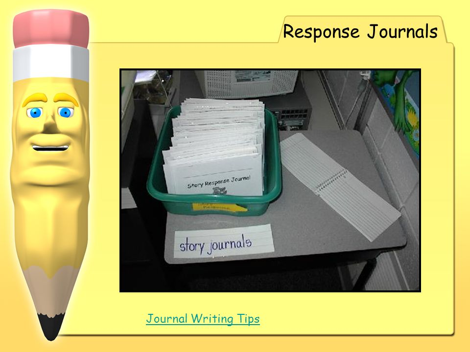 Response Journals Journal Writing Tips