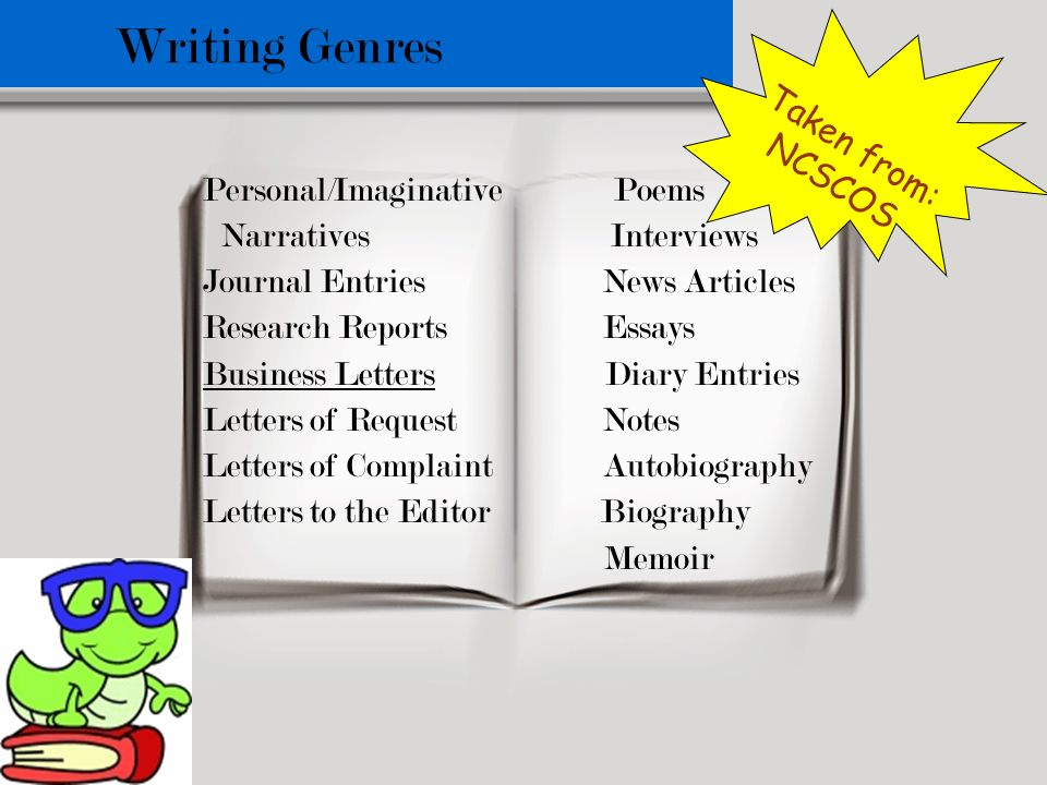 Writing Genres Taken from: NCSCOS Personal/Imaginative Poems