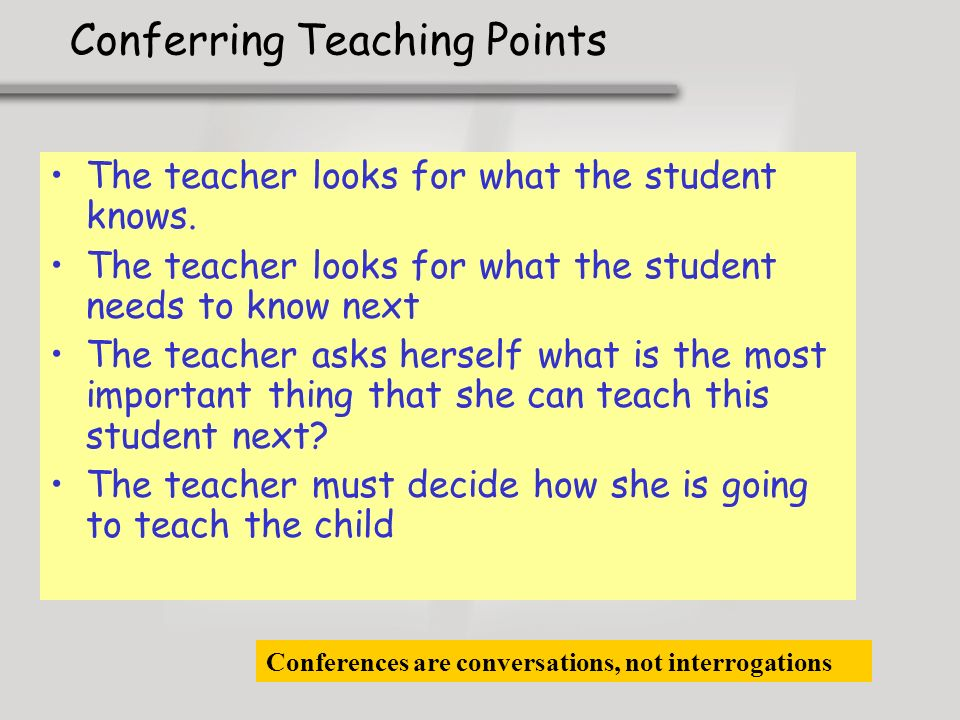 Conferring Teaching Points