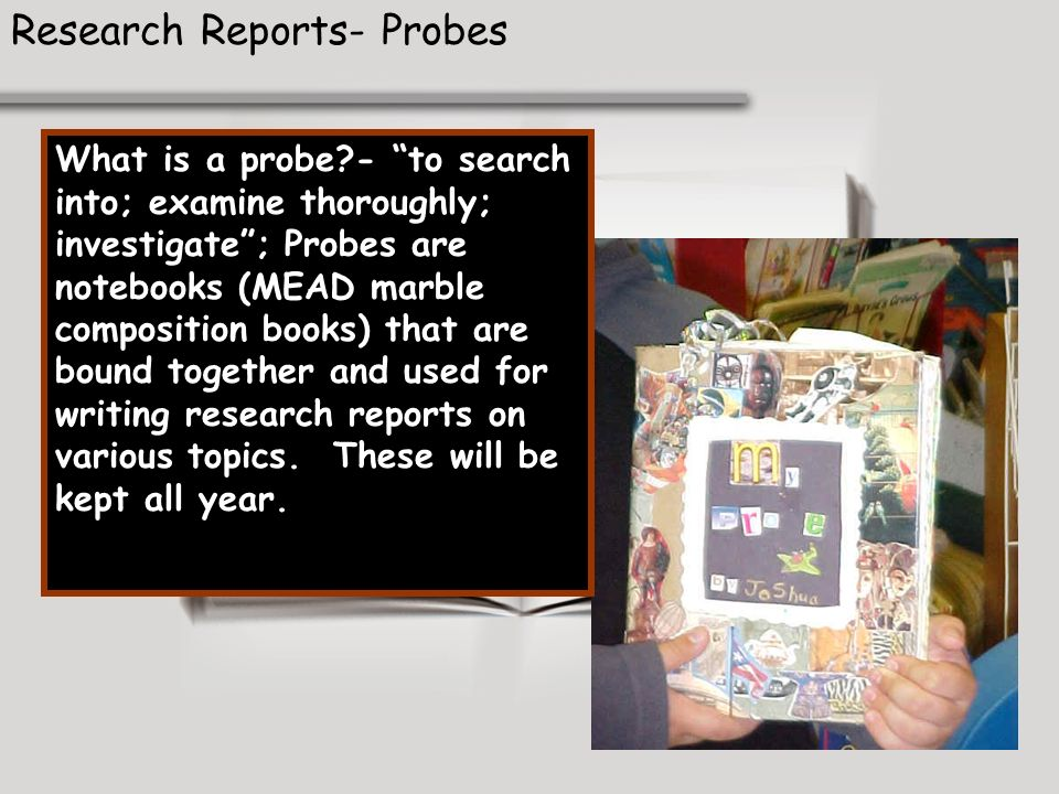 Research Reports- Probes