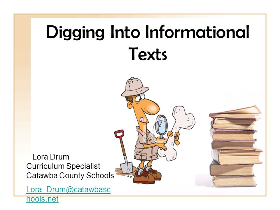 Digging Into Informational Texts