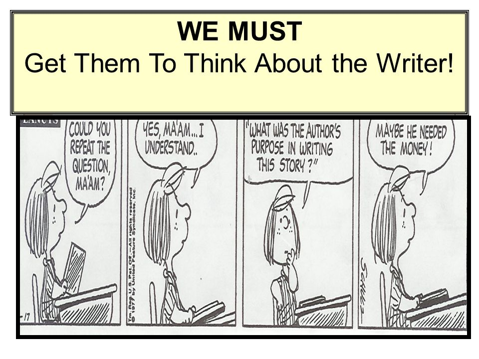 Get Them To Think About the Writer!