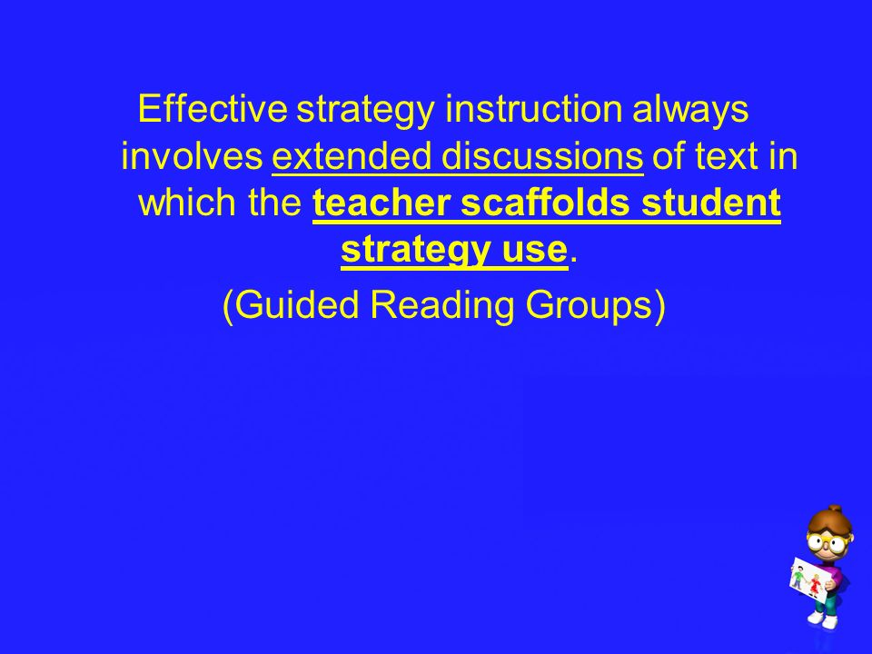 (Guided Reading Groups)