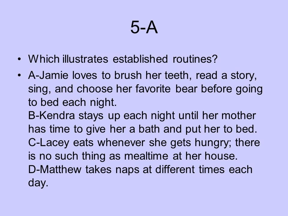 5-A Which illustrates established routines