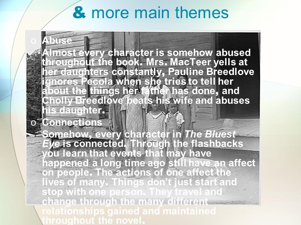 & more main themes Abuse